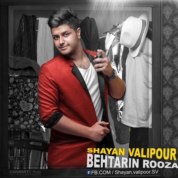 Shayan Valipour - Behtarin Roza