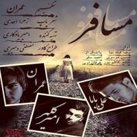 Emran - Mosafer (Ft. Amir Kalhor Ali Baba)