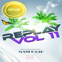 Mani Raad - Replay (Vol.11)