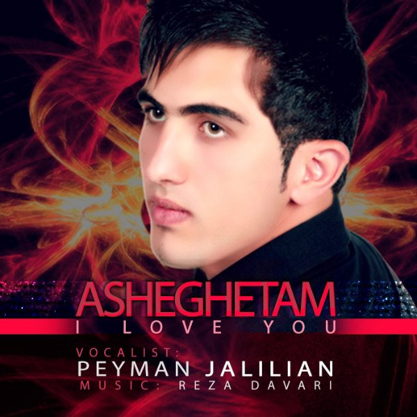 Peyman Jaliliyan - Asheghetam