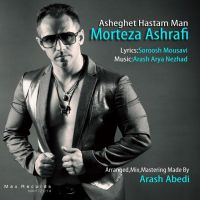 Morteza Ashrafi - Asheghet Hastam Man_thumb