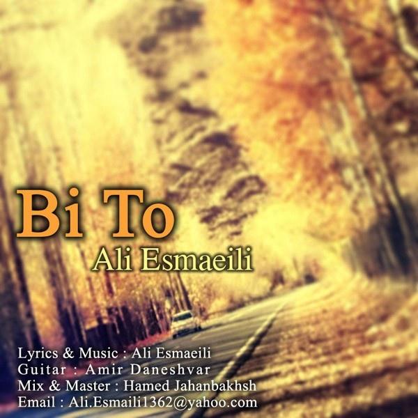 Ali Esmaeili - Bi To