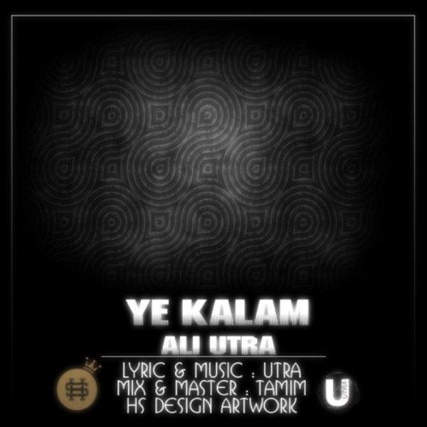 Ali Utra - Ye Kalam