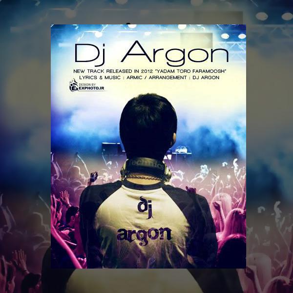 DJ Argon - Yadm Toro Faramoosh