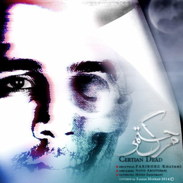 Fariborz Khatami - Marge Hatmi