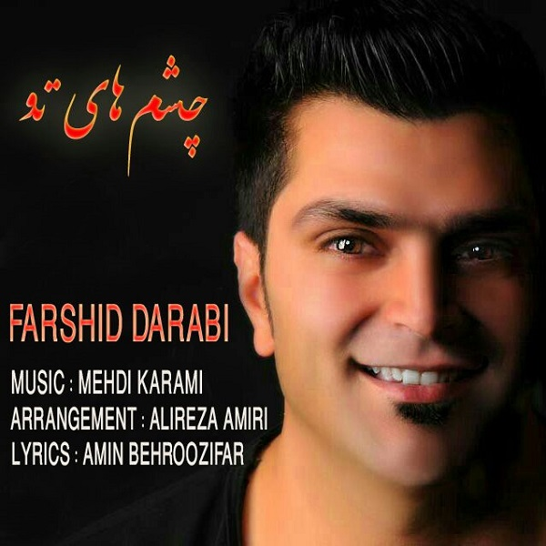 Farshid Darabi - Cheshm Haye To