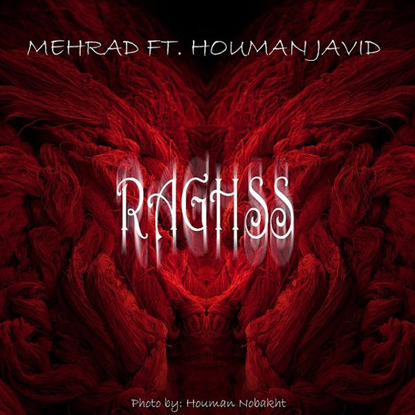 Houman Javid - Raghs (Ft Mehrdad)