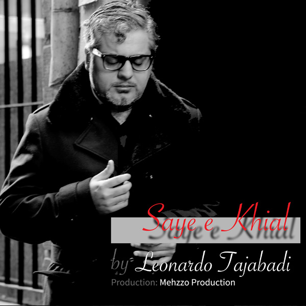 Leonardo Tajabadi - Saye-e Khial