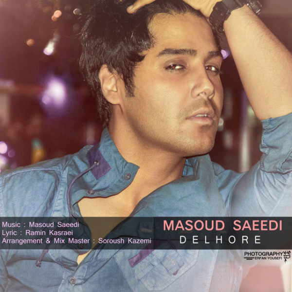 Masoud Saeedi - Delhore