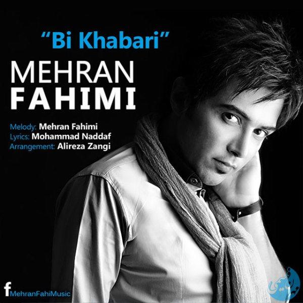 Mehran Fahimi - Bi Khabari