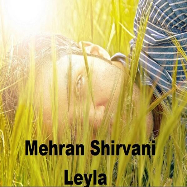 Mehran Shirvani - Leyla