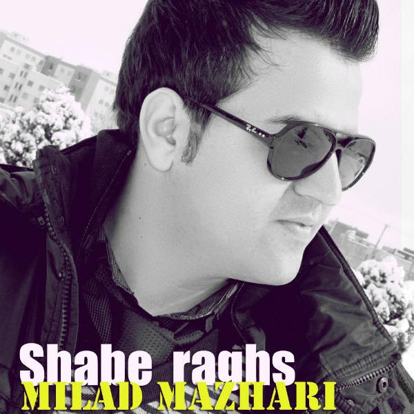 Milad Mazhari - Shabe Raghs