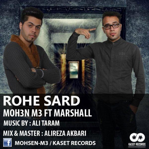 Moh3n M3 - Rohe Sard (Ft Marshall)