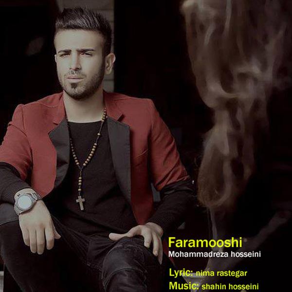 Mohammad Reza Hosseini - Faramooshi
