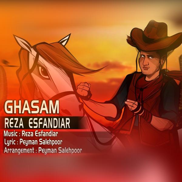 Reza Esfandiar - Ghasam
