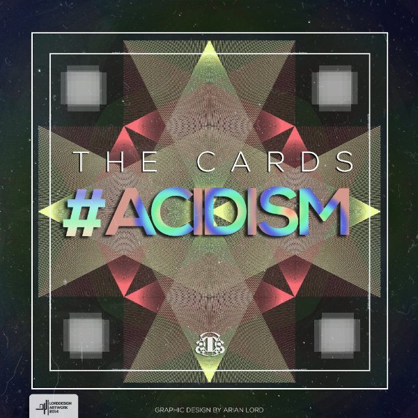 The Cards - Acidism