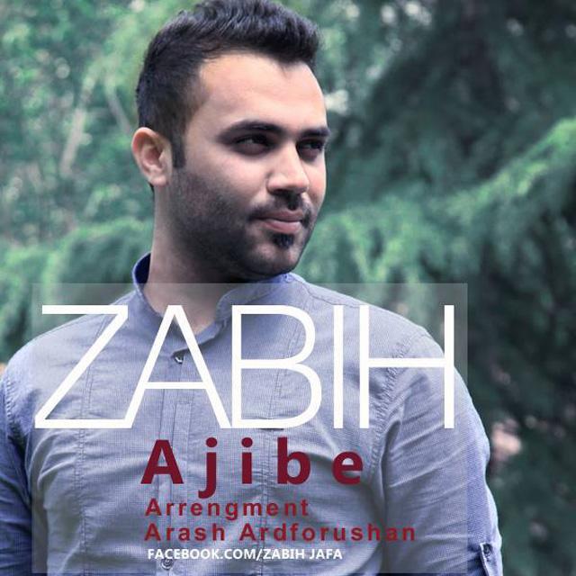 Zabih - Ajibe