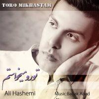 Ali-Hashemi-Toro-Mikhastam