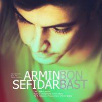 Armin-Sefidar-Bon-Bast
