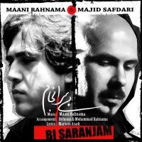 Mani-Rahnama-Bi-Saranjam-(Ft-Majid-Safdari)