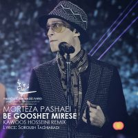 Morteza-Pashaei-Be-Gooshet-Mirese-(Kawoos-Hosseini-Remix)