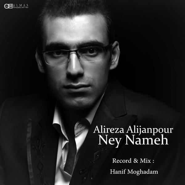 Alireza Alijanpour - Ney Nameh