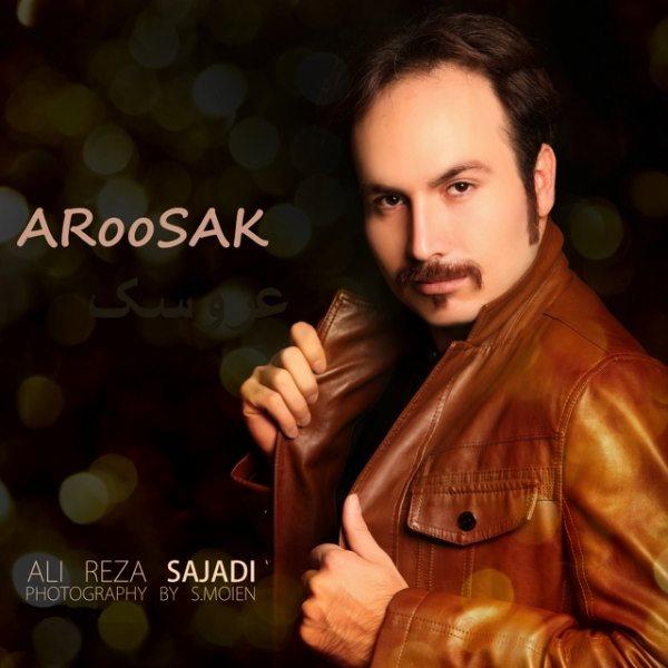 Alireza Sajadi - Aroosak