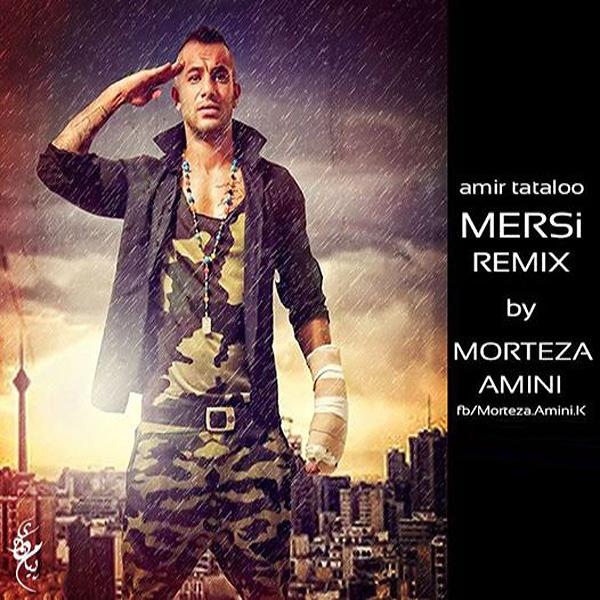 Amir Tataloo - Merci (Morteza Amini Remix)