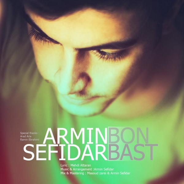 Armin Sefidar - Bon Bast