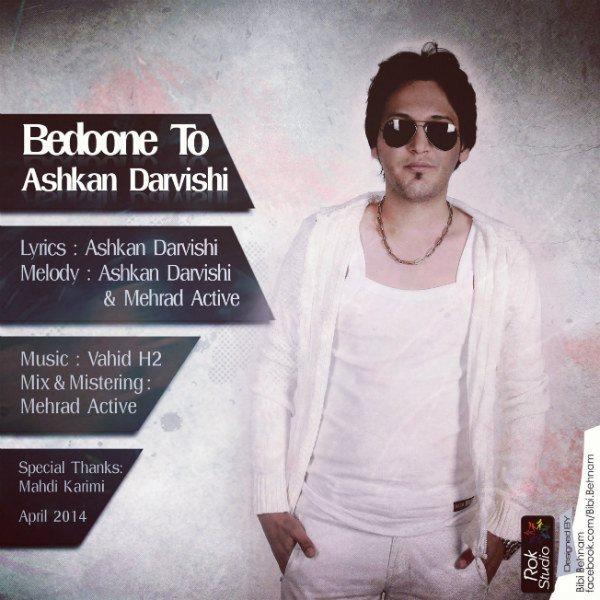 Ashkan Darvishi - Bedoone To