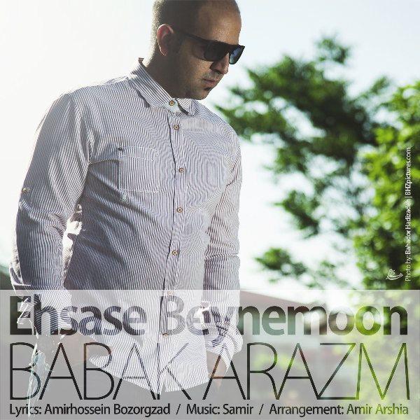 Babak Arazm - Ehsase Beynemoon