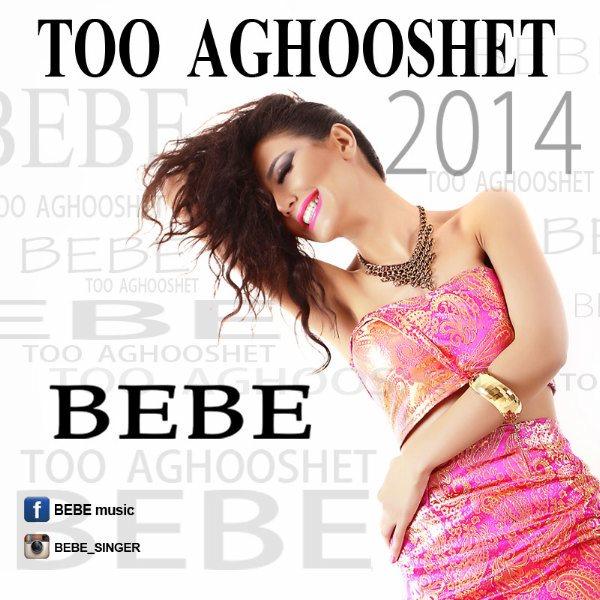 Bebe - Too Aghooshet