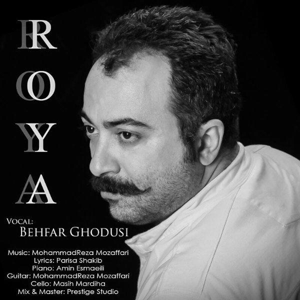 Behfar Ghodousi - Roya