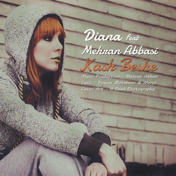 Diana & Mehran Abbasi - Kash Beshe (2014 Re-edit)