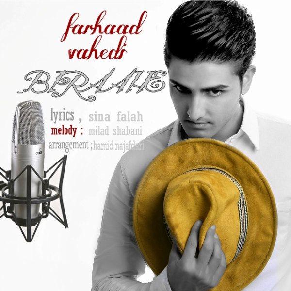 Farhaad Vahedi - Biraahe