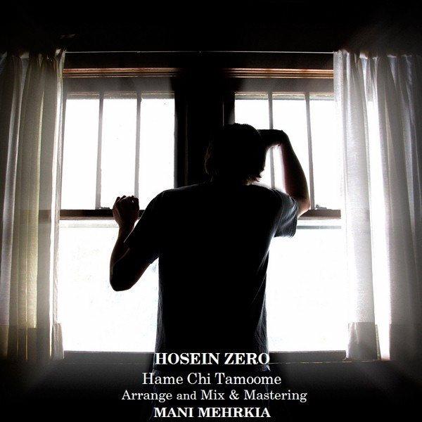 Hosein Zero - Hame Chi Tamoome