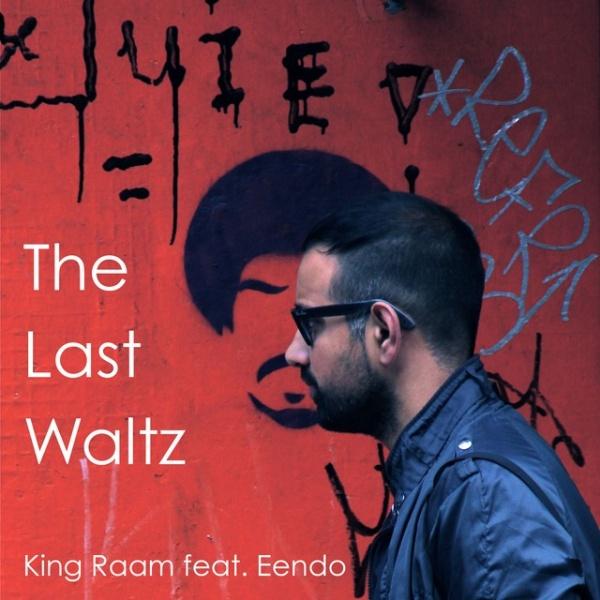 Raam - The Last Waltz (Ft Eendo)
