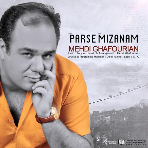 Mehdi Ghafourian - Parse Mizanam