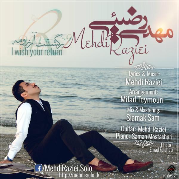Mehdi Raziei - Bargashtanet Arezoomeh