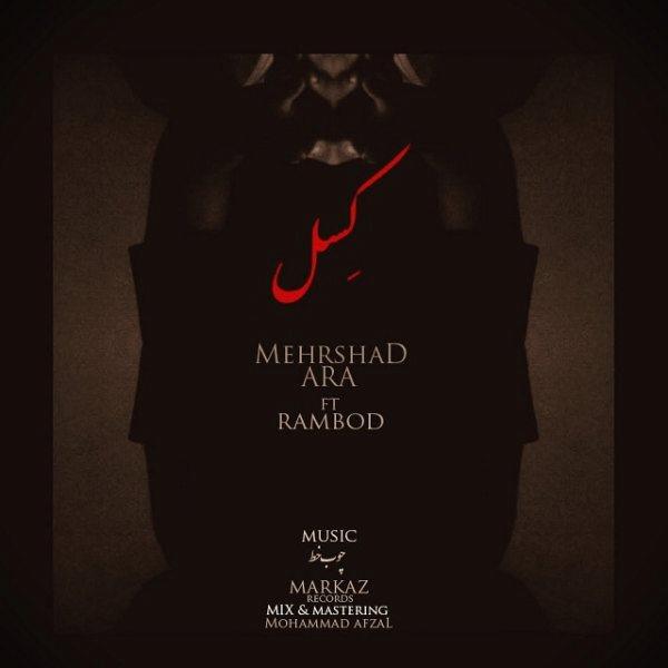 Mehrshad ARA - Kessel (Ft. Rambod)