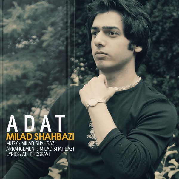 Milad Shahbazi - Adat