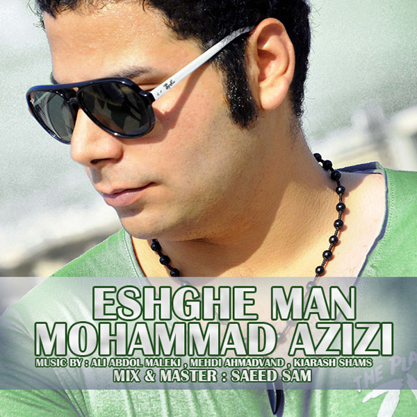 Mohammad Azizi - Eshghe Man