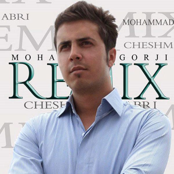 Mohammad Gorji - Cheshmay Abri (Rimix)