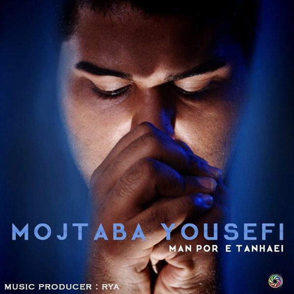 Mojtaba Yousefi - Man Pore Tanhaei