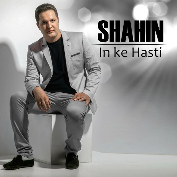 Shahin - In Ke Hasti (Ft Mohammad)