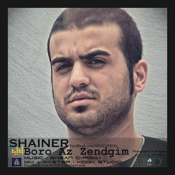 Shainer - Boro Az Zendegim