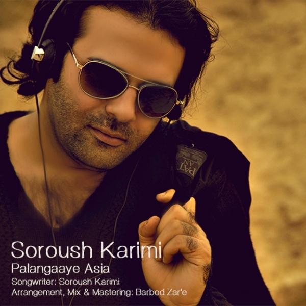 Soroush Karimi - Palangaaye Asia