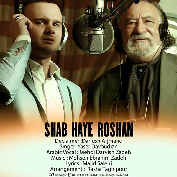 Yaser Davoudian - Shab Haye Roshan (Ft. Dariush Arjmand)
