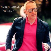 Amir-Shahyar-Gereftar