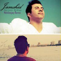 Jamshid-Harjoor-Mikhay-(Mehdeejay-Remix)